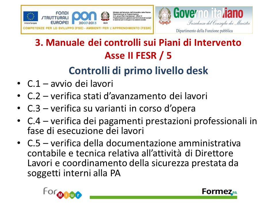 3. Manuale dei controlli sui Piani di Intervento Asse II FESR / 5