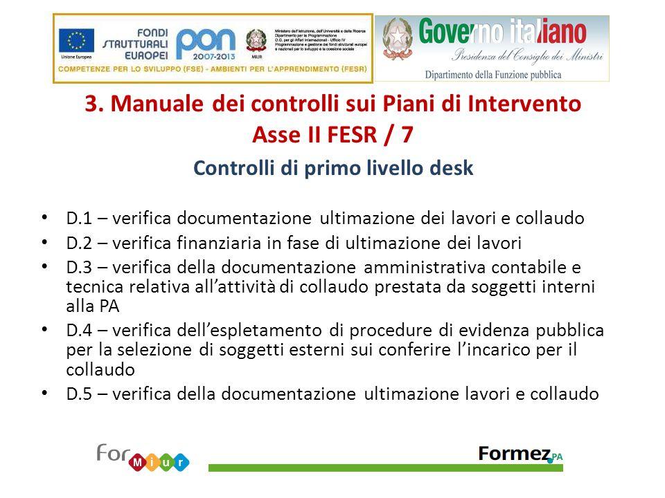 3. Manuale dei controlli sui Piani di Intervento Asse II FESR / 7