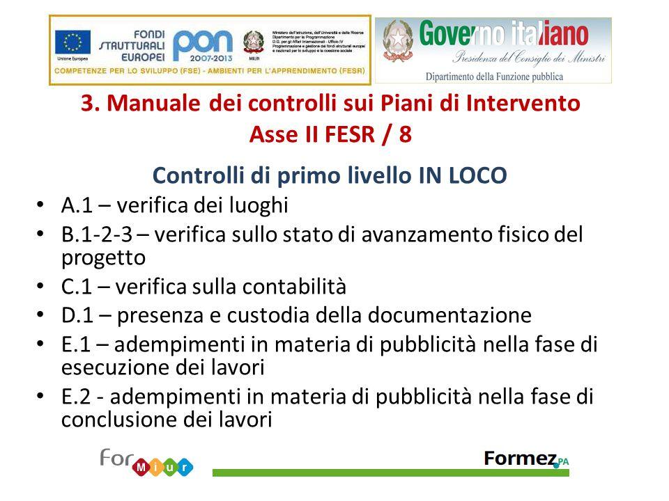 3. Manuale dei controlli sui Piani di Intervento Asse II FESR / 8