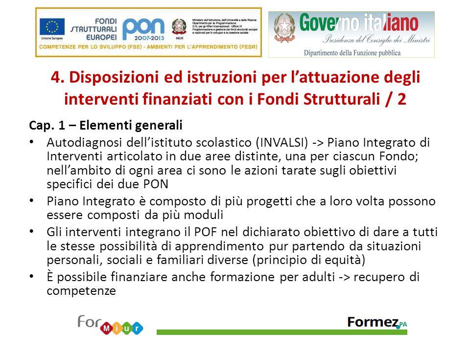 4. Disposizioni ed istruzioni per l'attuazione degli interventi finanziati con i Fondi Strutturali / 2