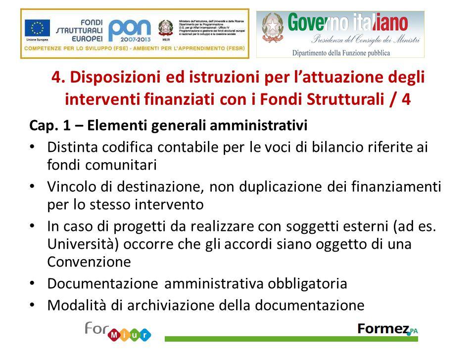 4. Disposizioni ed istruzioni per l'attuazione degli interventi finanziati con i Fondi Strutturali / 4