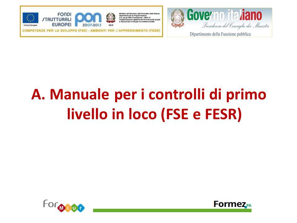 A. Manuale per i controlli di primo livello in loco (FSE e FESR)