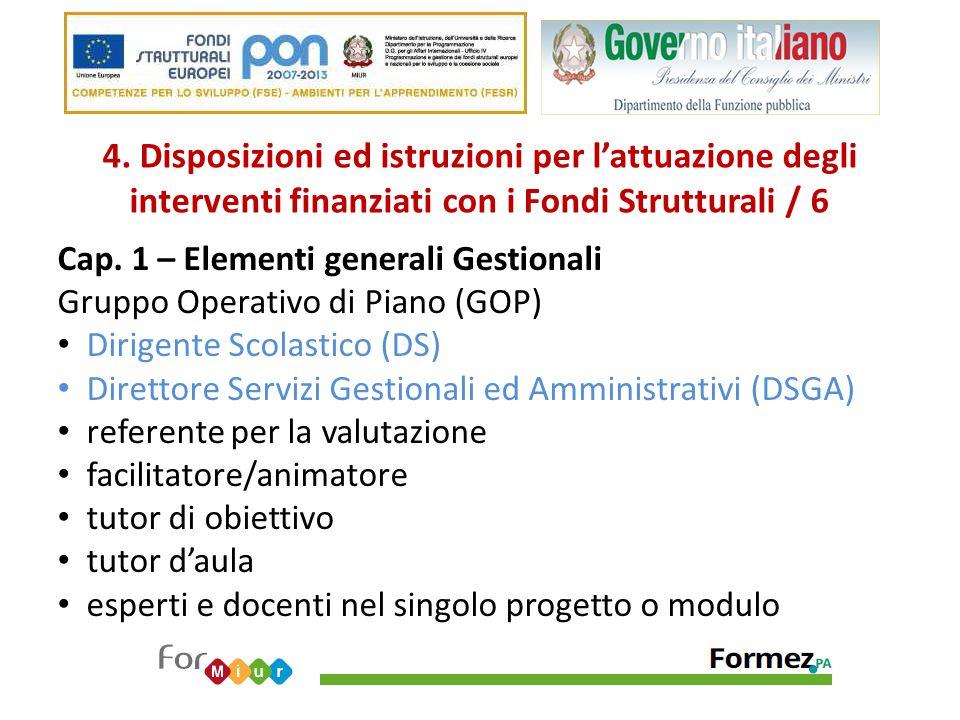 4. Disposizioni ed istruzioni per l'attuazione degli interventi finanziati con i Fondi Strutturali / 6