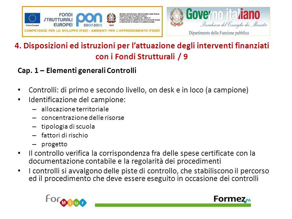 4. Disposizioni ed istruzioni per l'attuazione degli interventi finanziati con i Fondi Strutturali / 9