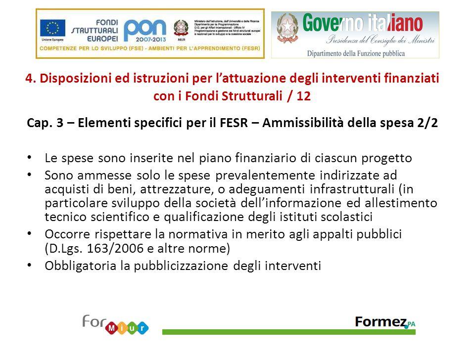4. Disposizioni ed istruzioni per l'attuazione degli interventi finanziati con i Fondi Strutturali / 12