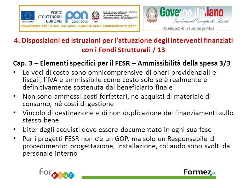 4. Disposizioni ed istruzioni per l'attuazione degli interventi finanziati con i Fondi Strutturali / 13