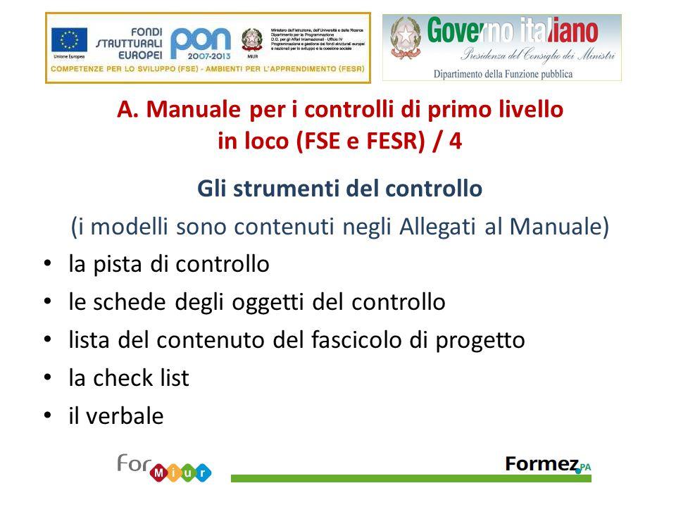 A. Manuale per i controlli di primo livello in loco (FSE e FESR) / 4