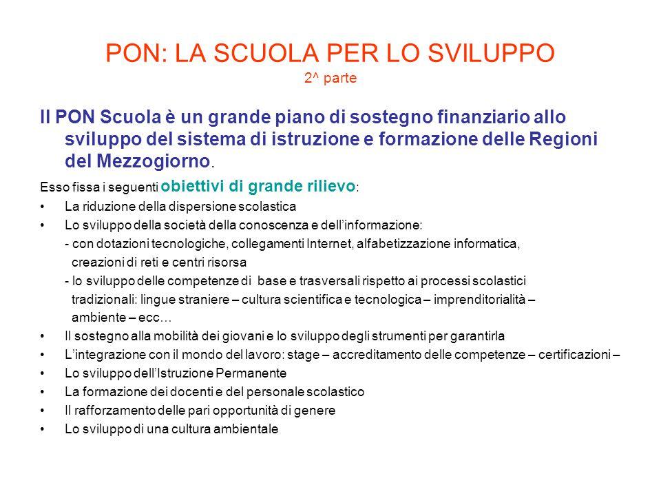PON: LA SCUOLA PER LO SVILUPPO 2^ parte