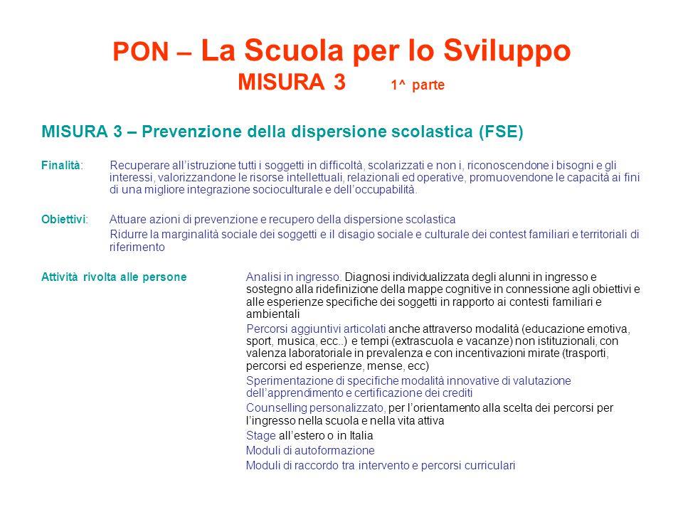 PON – La Scuola per lo Sviluppo MISURA 3 1^ parte