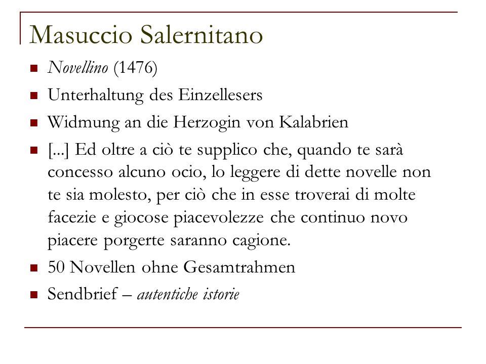 Masuccio Salernitano Novellino (1476) Unterhaltung des Einzellesers
