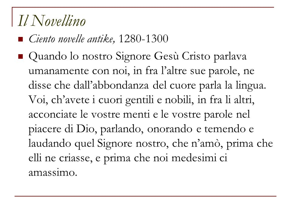 Il Novellino Ciento novelle antike, 1280-1300