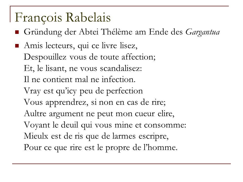 François Rabelais Gründung der Abtei Thélème am Ende des Gargantua