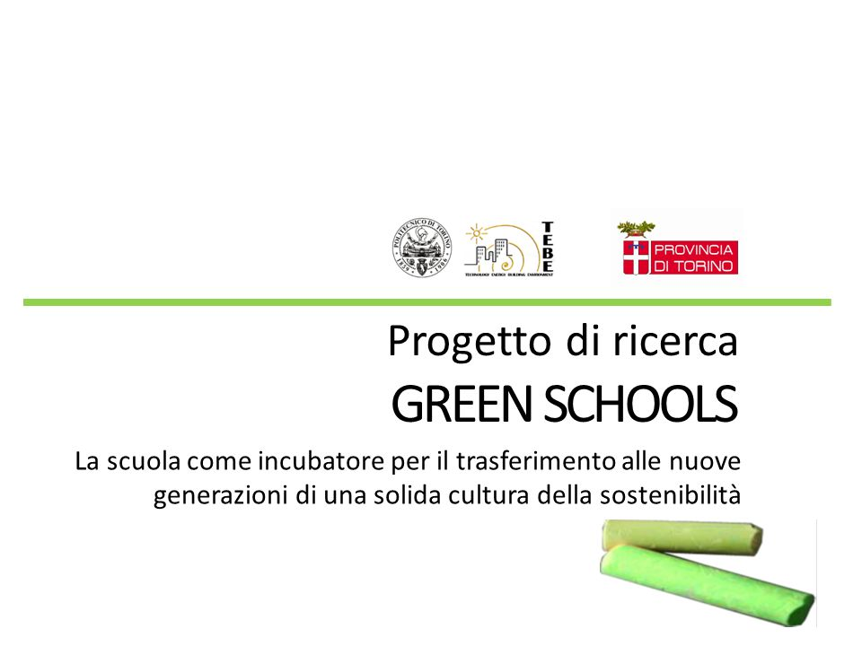 GREEN SCHOOLS Progetto di ricerca