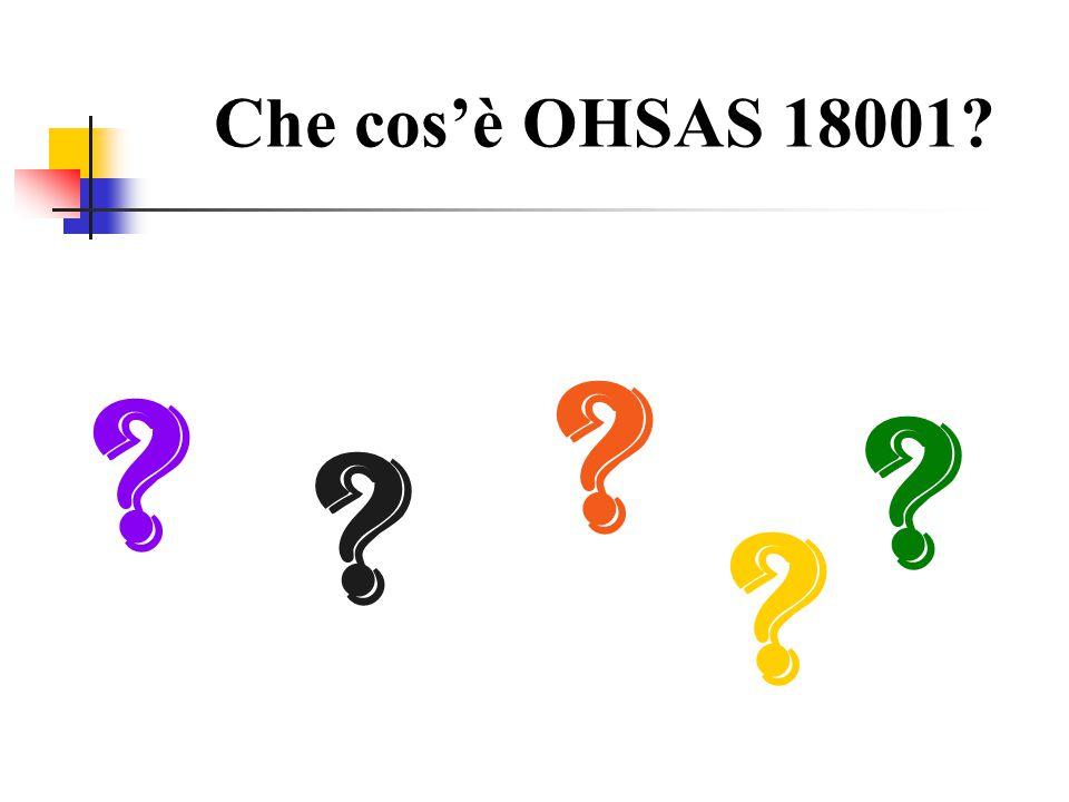 Che cos'è OHSAS 18001