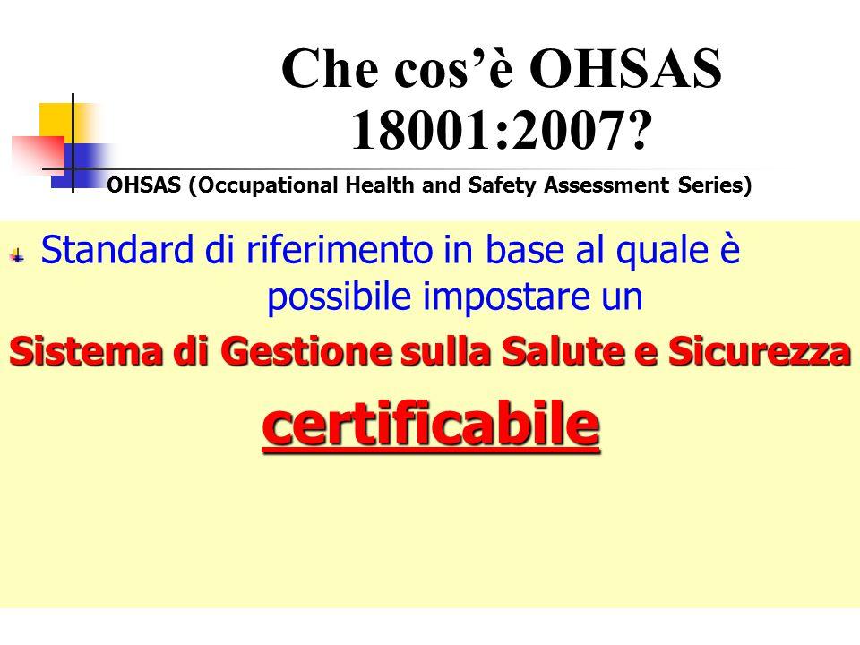 Che cos'è OHSAS 18001:2007 certificabile