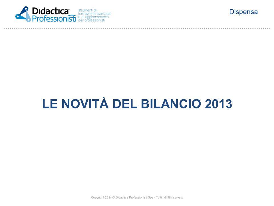 LE NOVITÀ DEL BILANCIO 2013