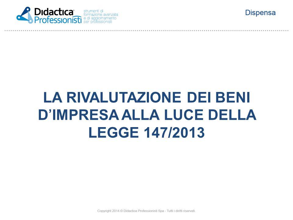 LA RIVALUTAZIONE DEI BENI D'IMPRESA ALLA LUCE DELLA LEGGE 147/2013