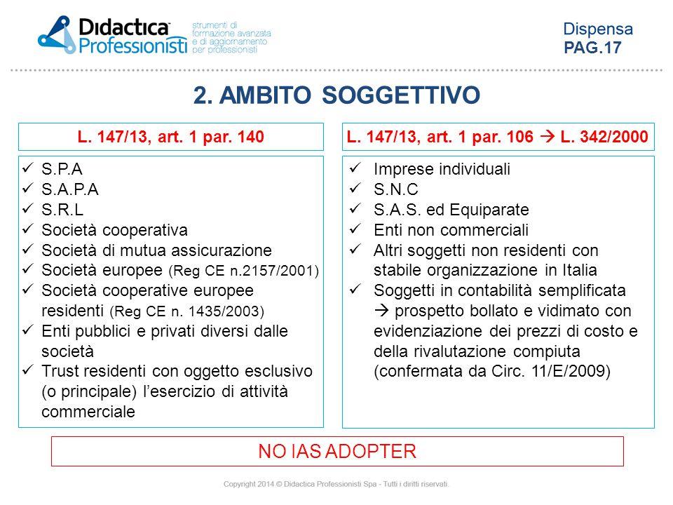 2. AMBITO SOGGETTIVO NO IAS ADOPTER PAG.17 L. 147/13, art. 1 par. 140