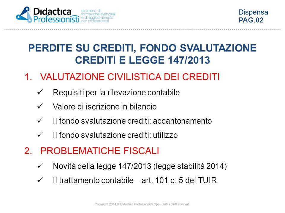 PERDITE SU CREDITI, FONDO SVALUTAZIONE CREDITI E LEGGE 147/2013