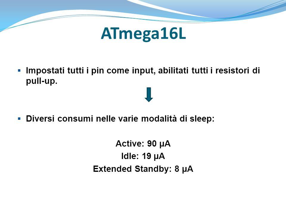 ATmega16L Impostati tutti i pin come input, abilitati tutti i resistori di pull-up. Diversi consumi nelle varie modalità di sleep: