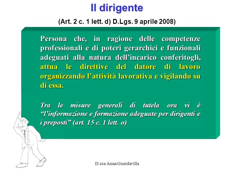 (Art. 2 c. 1 lett. d) D.Lgs. 9 aprile 2008)