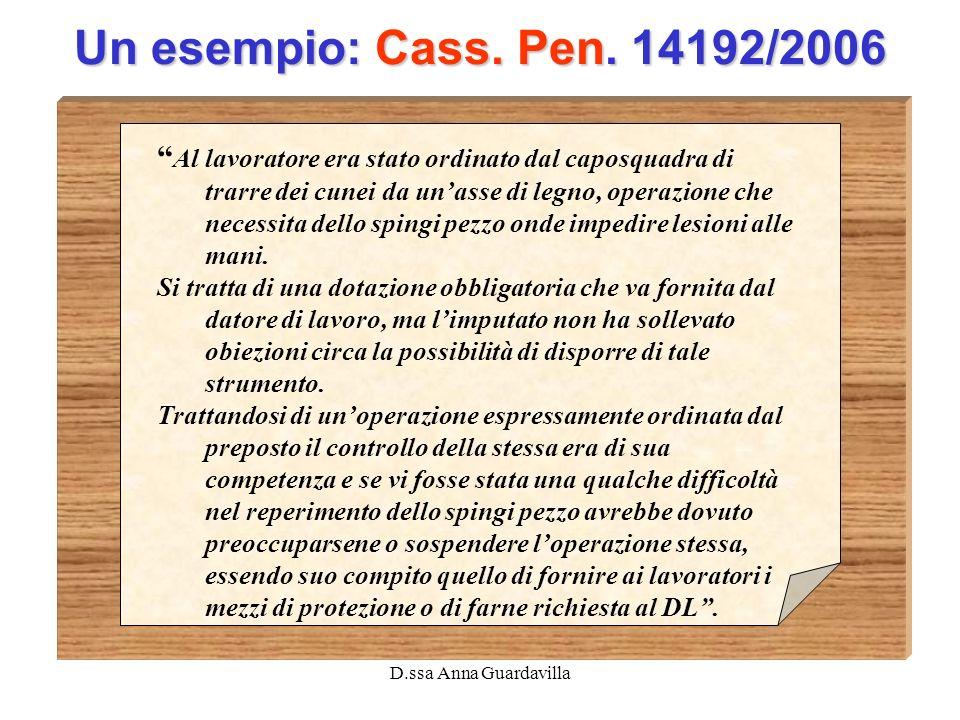Un esempio: Cass. Pen. 14192/2006