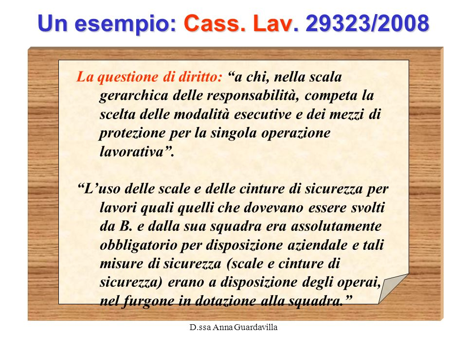 Un esempio: Cass. Lav. 29323/2008