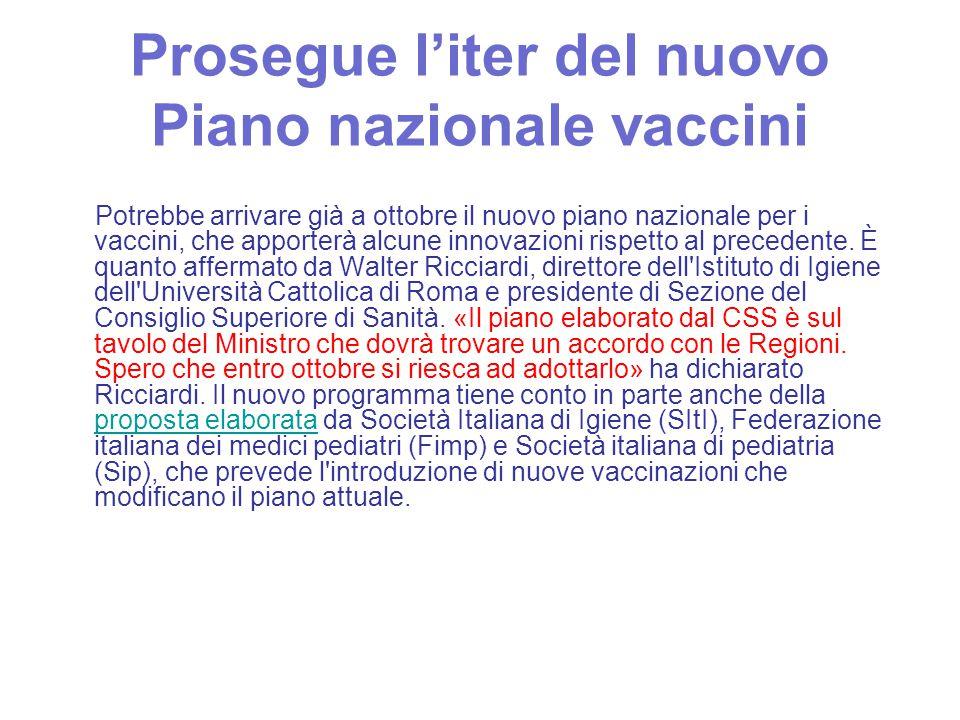 Prosegue l'iter del nuovo Piano nazionale vaccini
