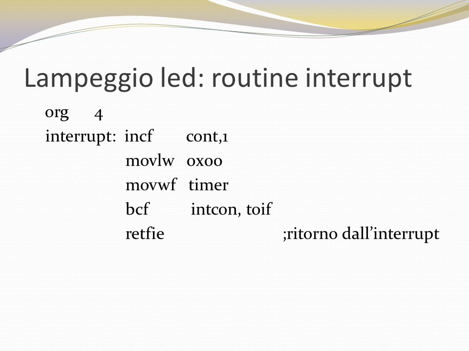 Lampeggio led: routine interrupt
