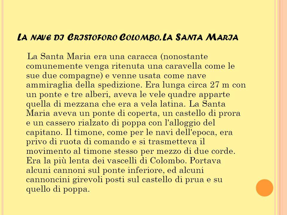 La nave di Cristoforo Colombo. La Santa Maria