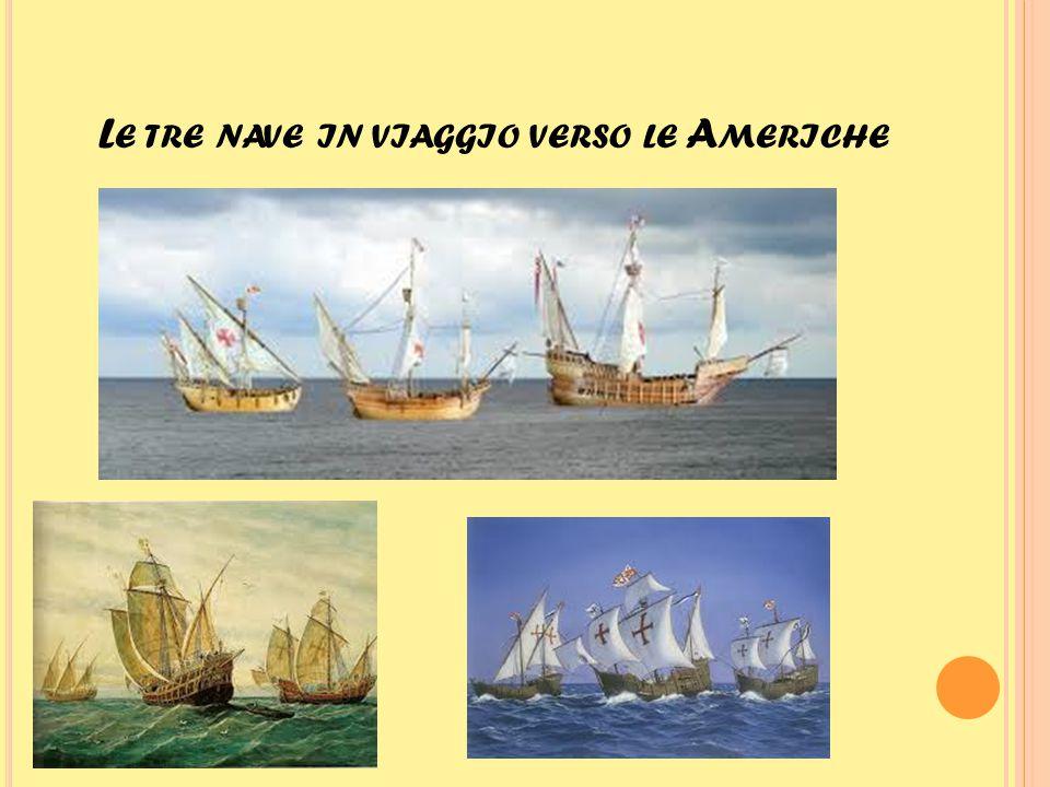 Le tre nave in viaggio verso le Americhe