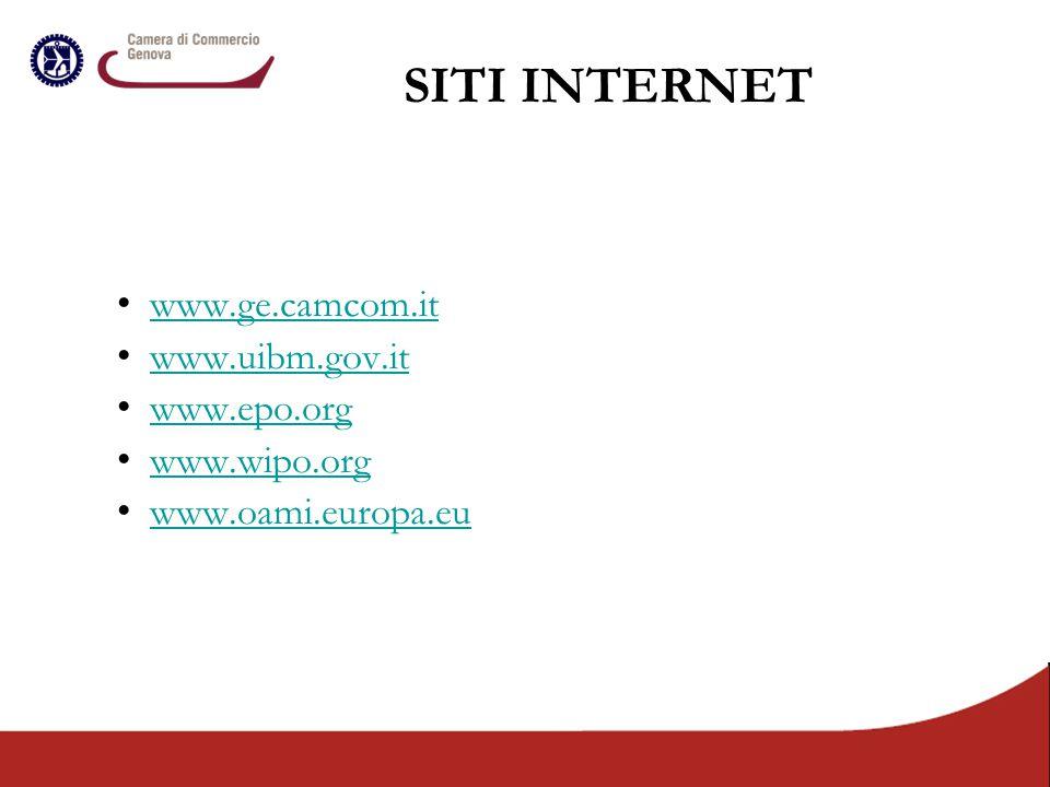 SITI INTERNET www.ge.camcom.it www.uibm.gov.it www.epo.org