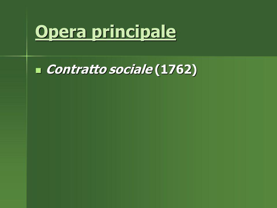 Opera principale Contratto sociale (1762)