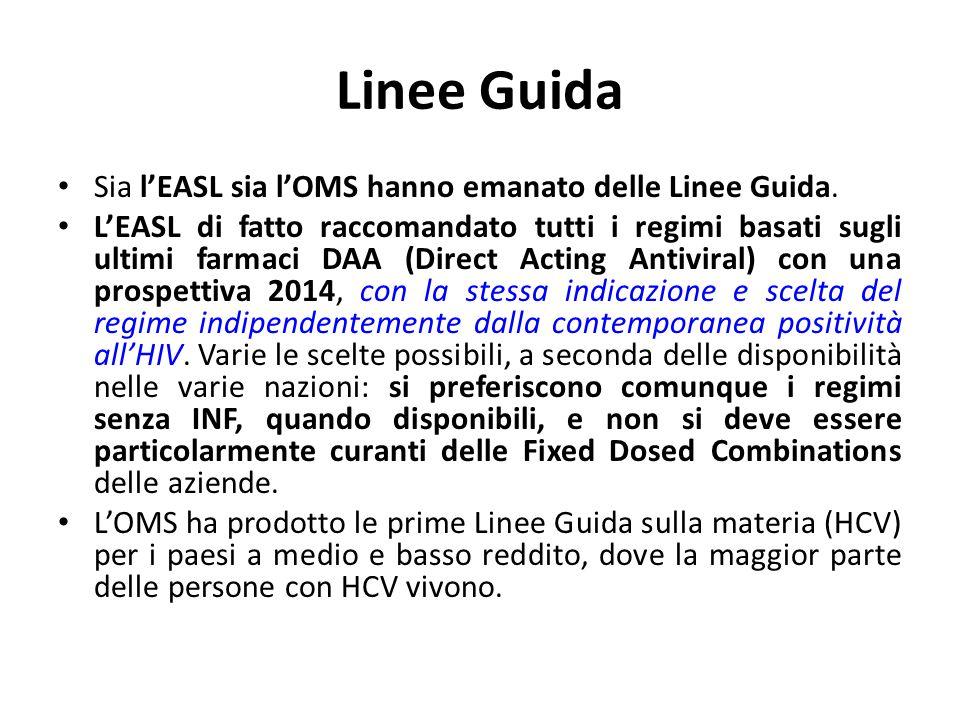 Linee Guida Sia l'EASL sia l'OMS hanno emanato delle Linee Guida.