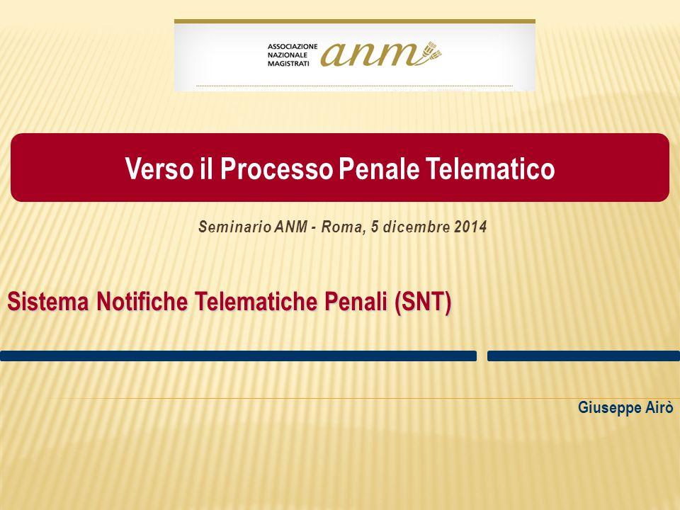 Sistema Notifiche Telematiche Penali (SNT)