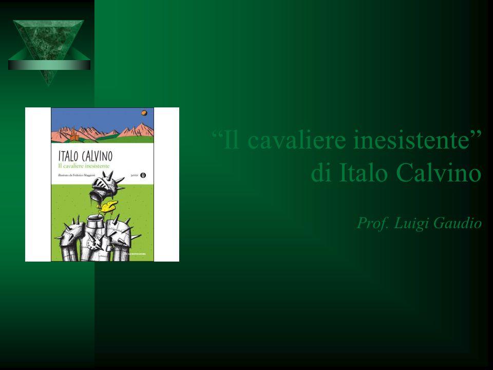 Il cavaliere inesistente di Italo Calvino