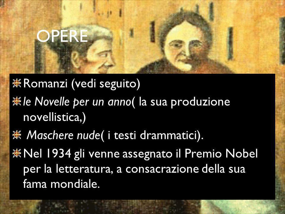 OPERE Romanzi (vedi seguito)