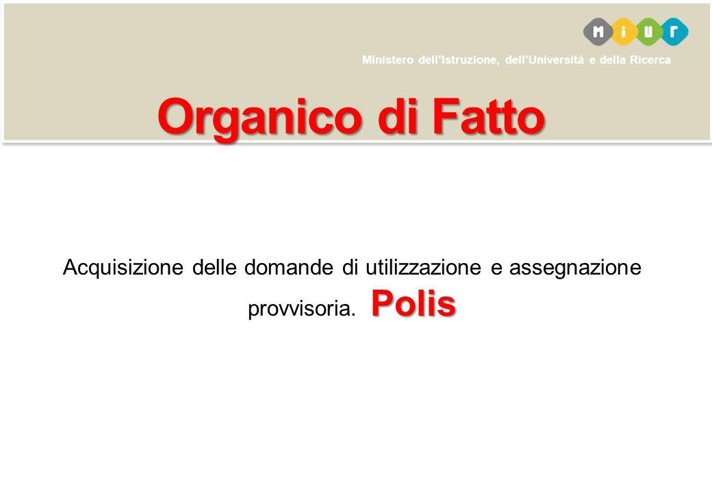 Organico di Fatto Acquisizione delle domande di utilizzazione e assegnazione provvisoria. Polis