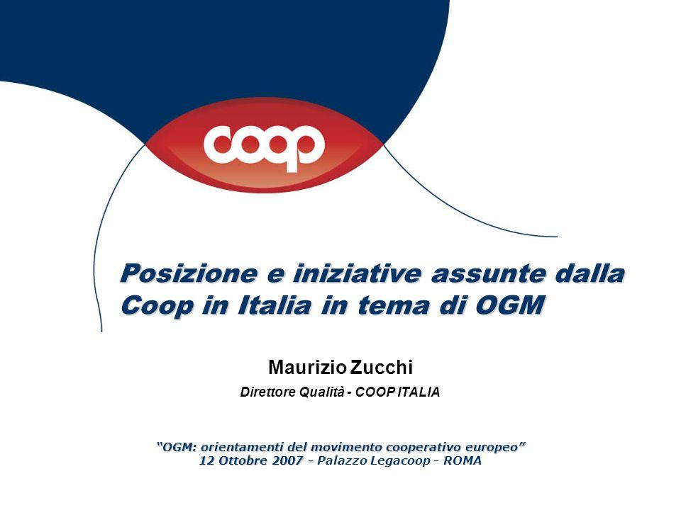 Posizione e iniziative assunte dalla Coop in Italia in tema di OGM