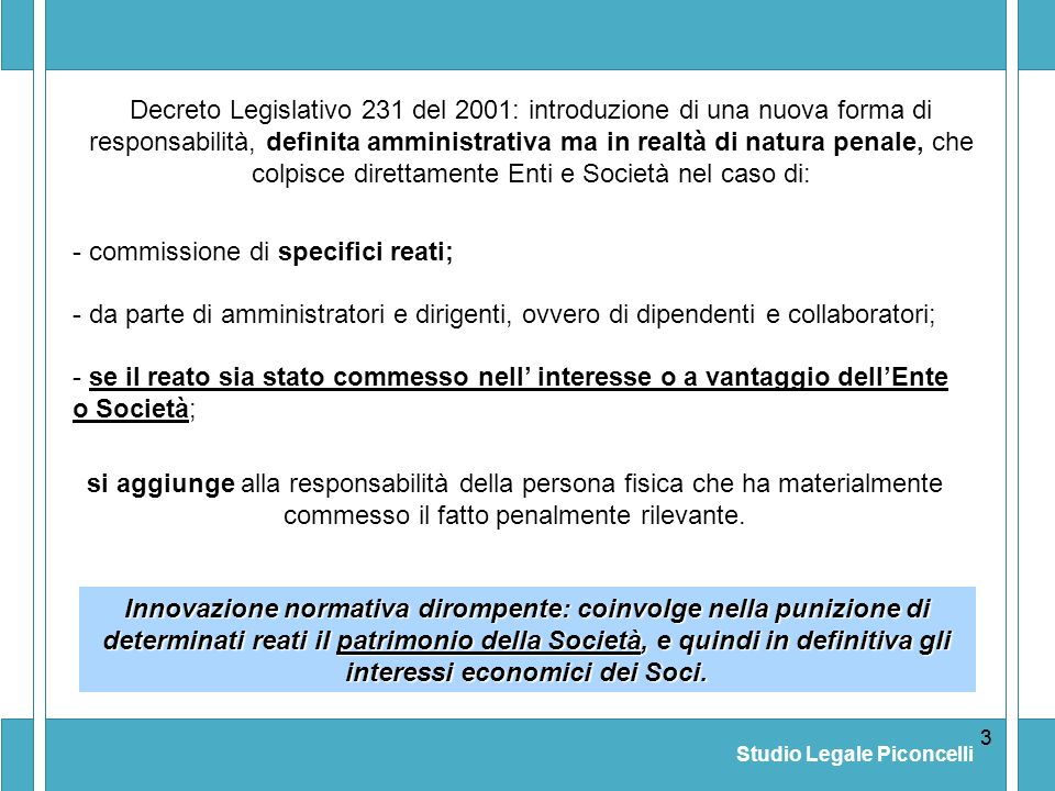 - commissione di specifici reati;