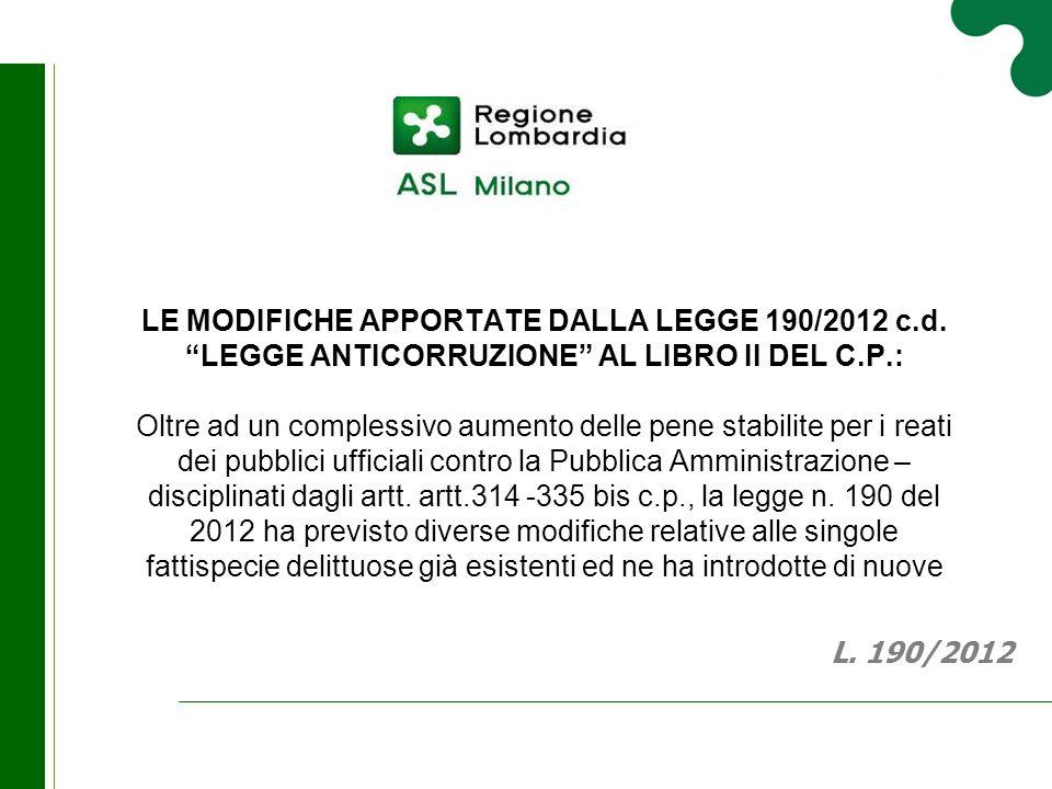 LE MODIFICHE APPORTATE DALLA LEGGE 190/2012 c. d
