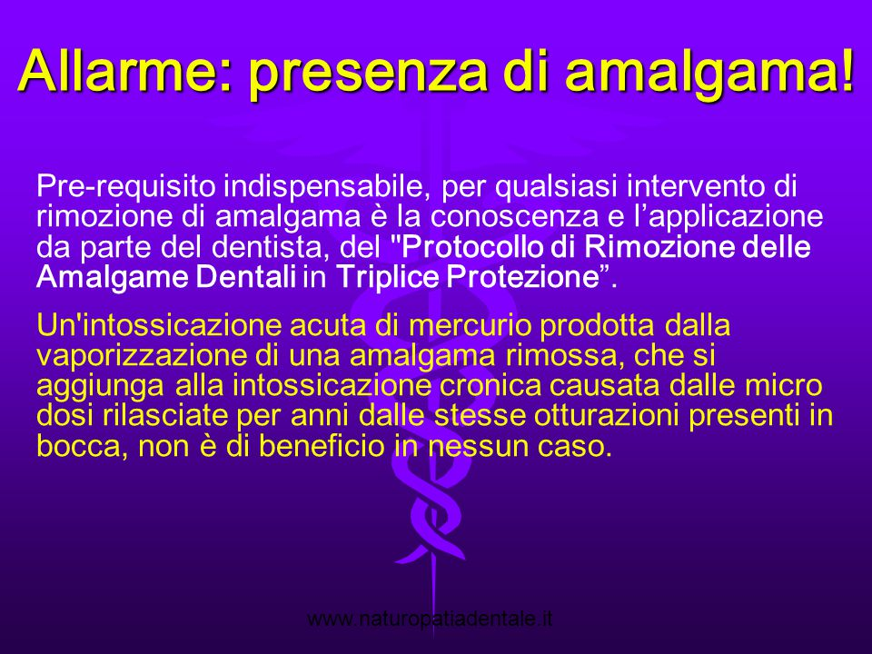 Allarme: presenza di amalgama!