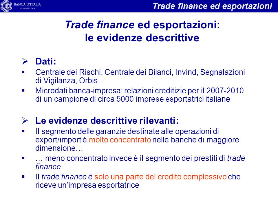 Trade finance ed esportazioni: le evidenze descrittive