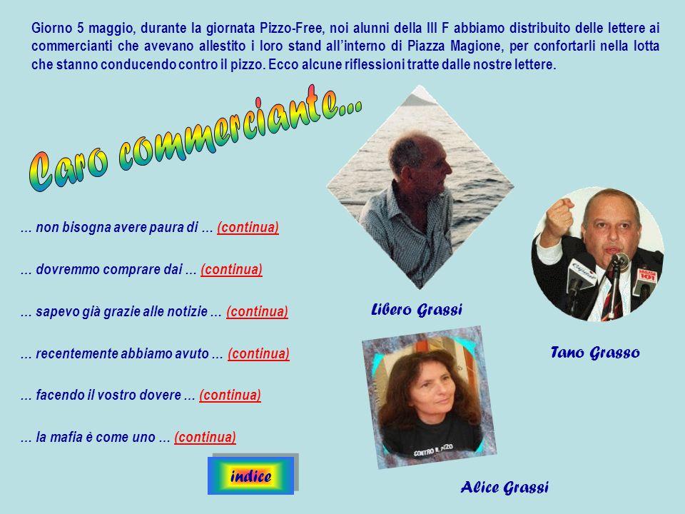 Caro commerciante... Libero Grassi Tano Grasso indice Alice Grassi