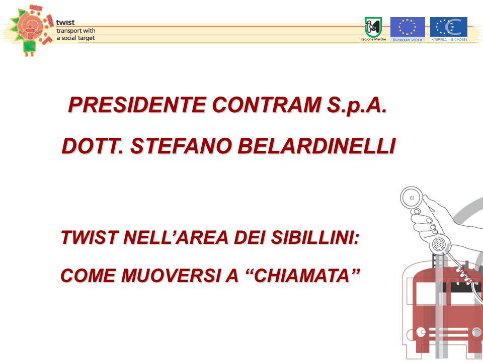 PRESIDENTE CONTRAM S.p.A. DOTT. STEFANO BELARDINELLI