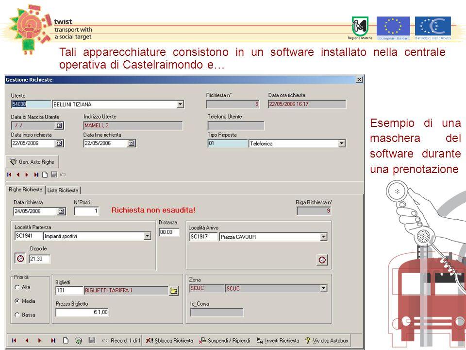 Tali apparecchiature consistono in un software installato nella centrale operativa di Castelraimondo e…