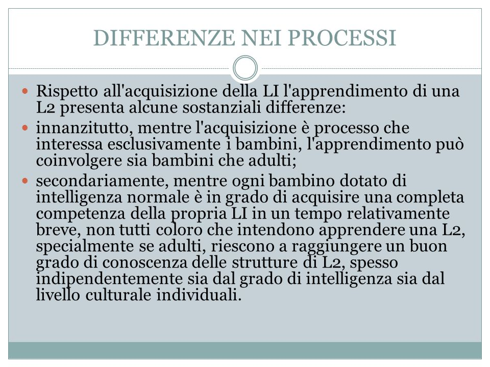DIFFERENZE NEI PROCESSI