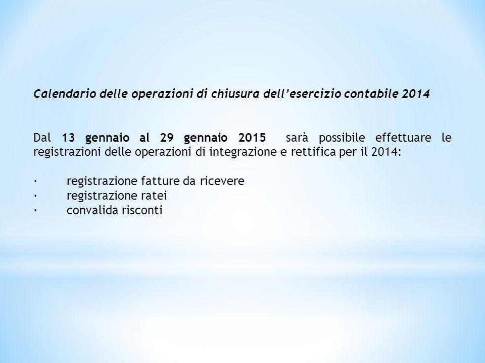 Calendario delle operazioni di chiusura dell'esercizio contabile 2014