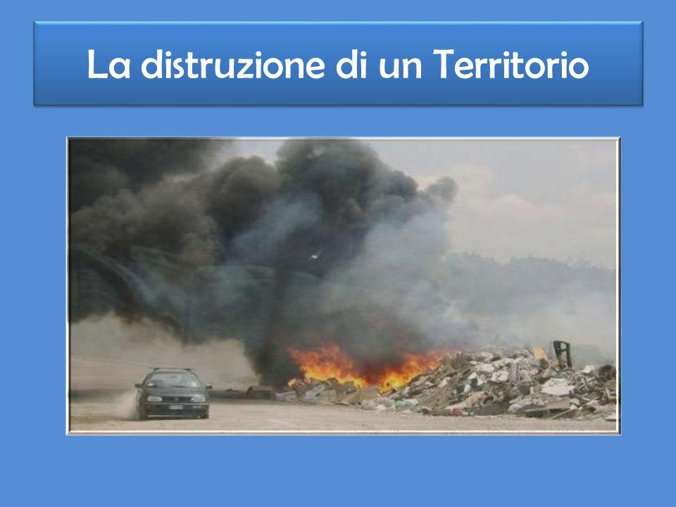 La distruzione di un Territorio