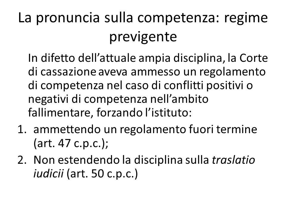 La pronuncia sulla competenza: regime previgente